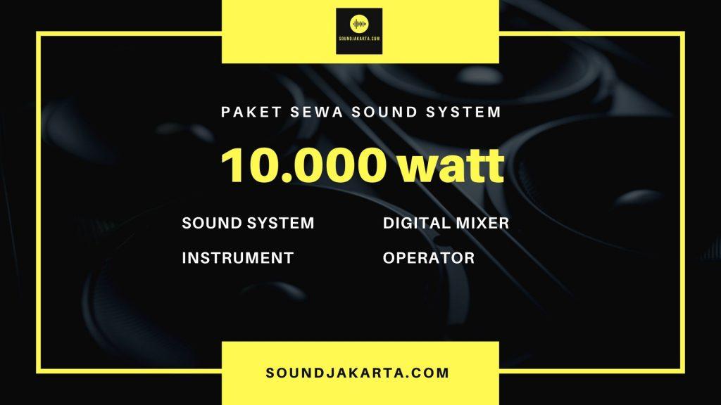 sewa sound system 10.000 watt