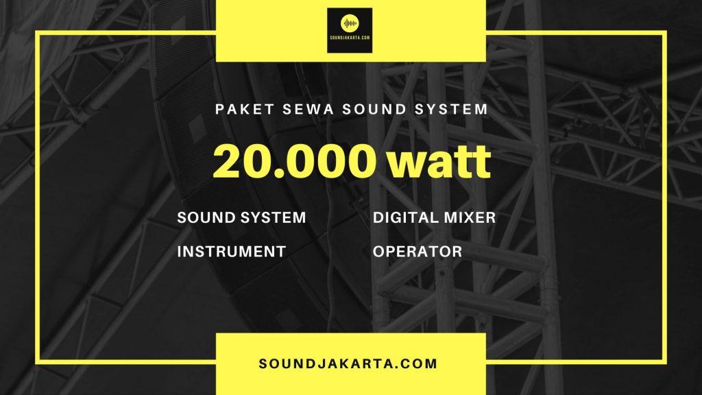sewa sound system 20.000 watt