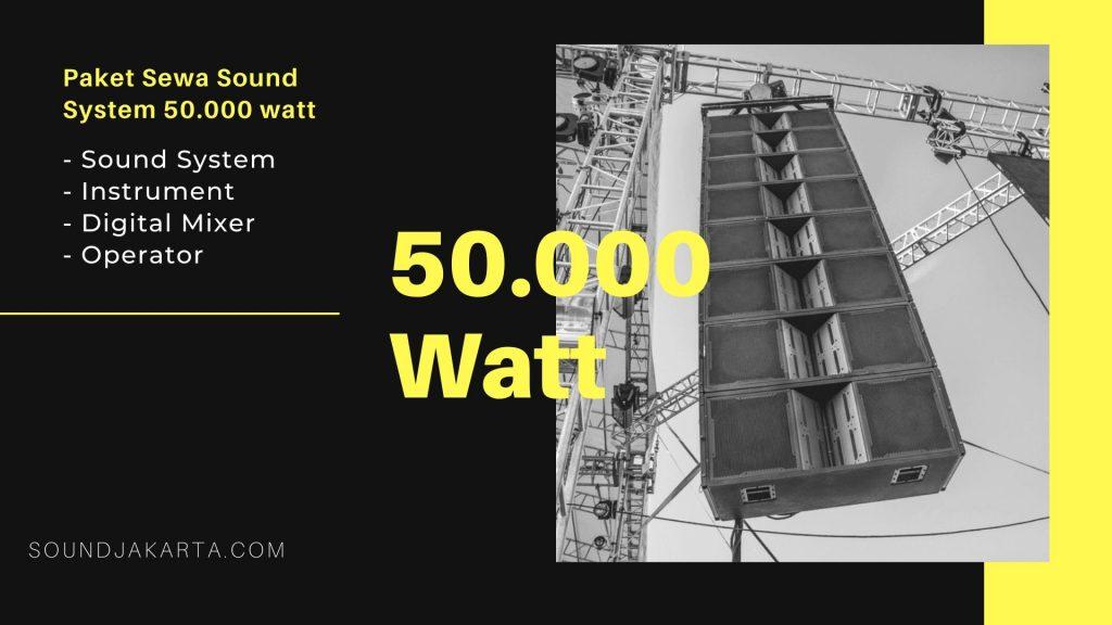 sewa sound system 50.000 watt