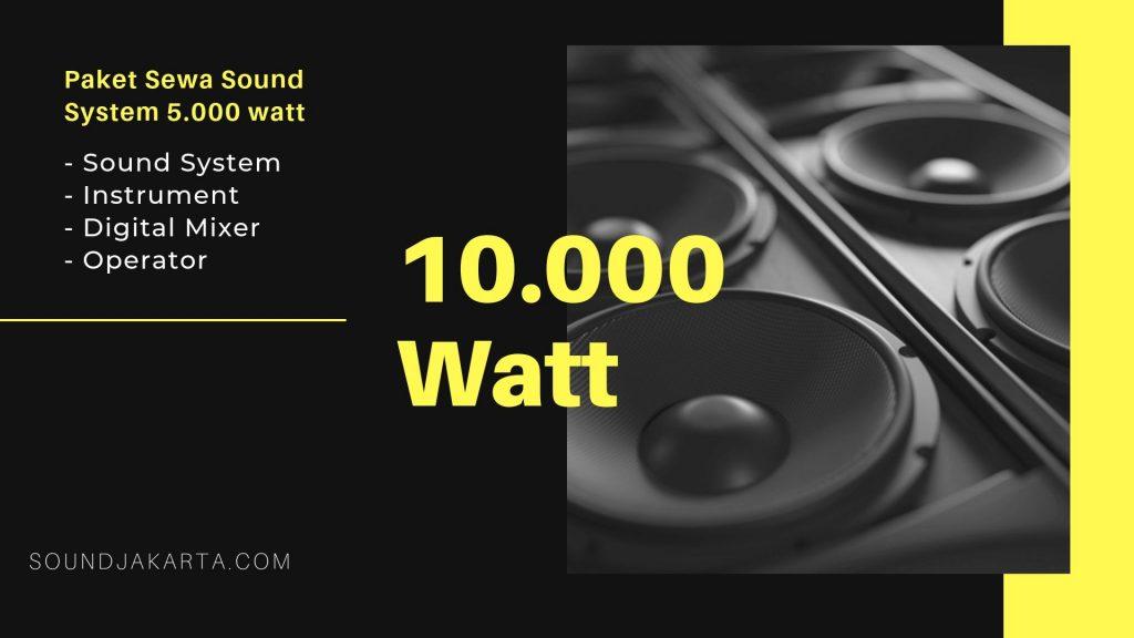 sewa sound system 10000 watt