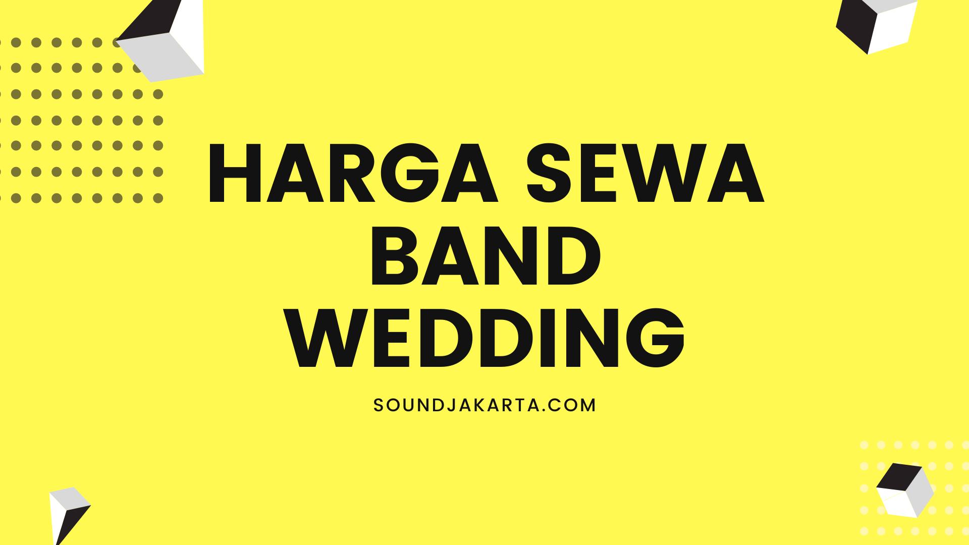 harga sewa band wedding