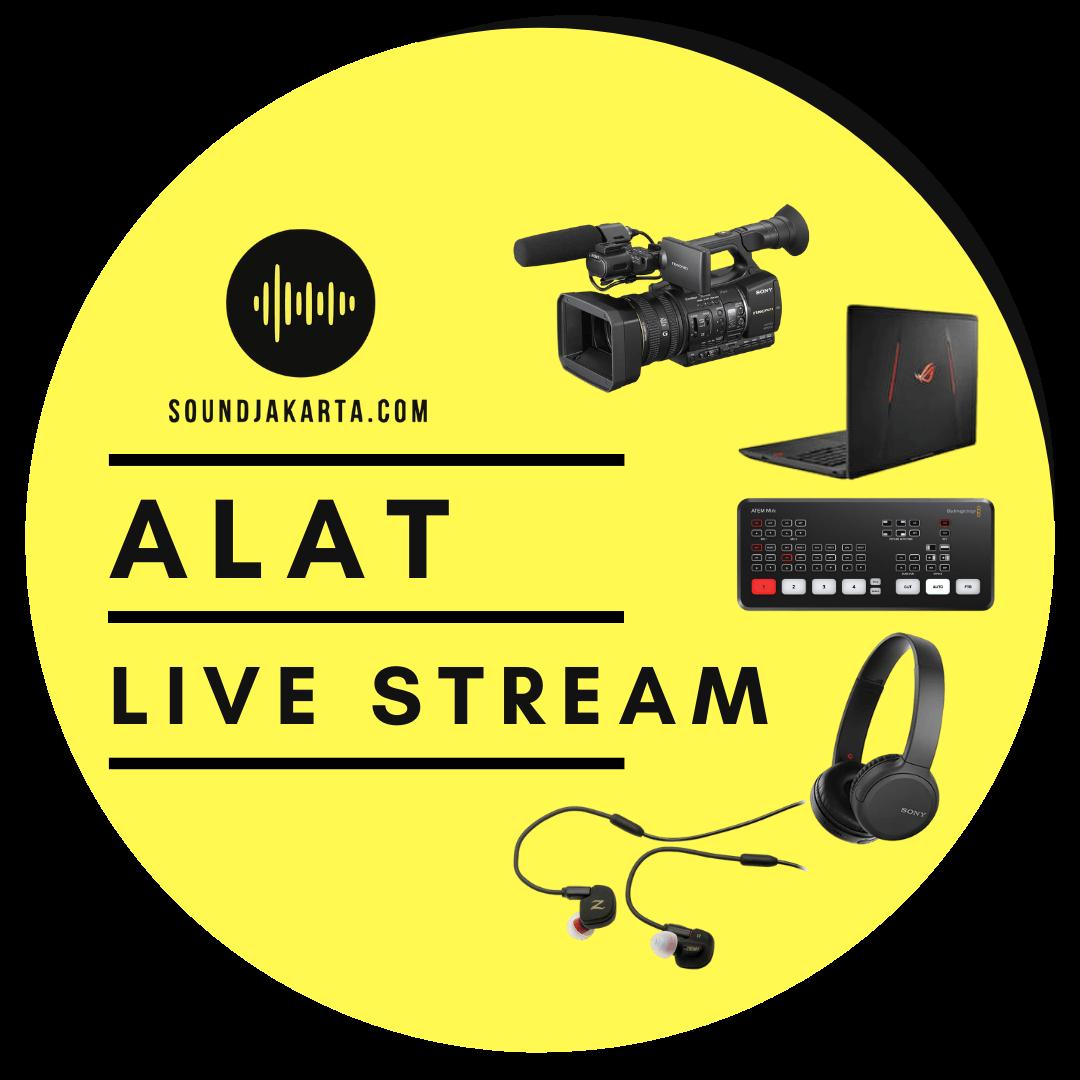 peralatan live streaming